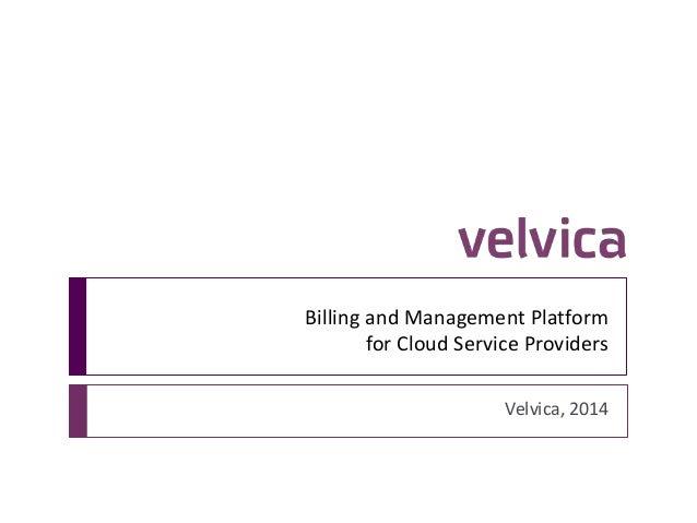 Velvica - Billing and Management Platform for Cloud Service Providers