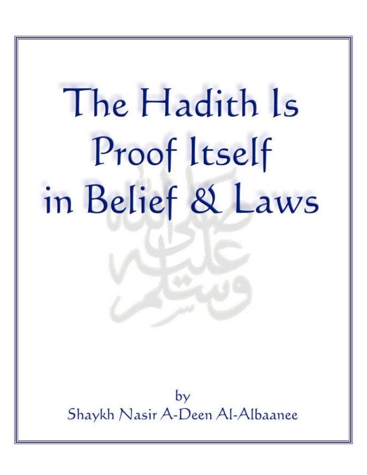 En hadith is_proof_itself_in_belief_laws