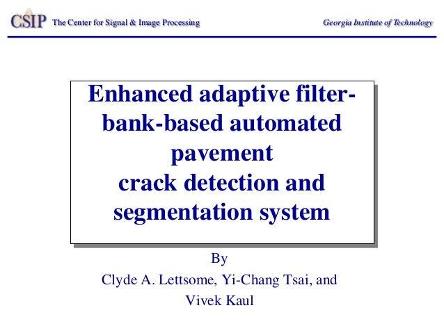 Enhanced adaptive filter bank-based automated pavement
