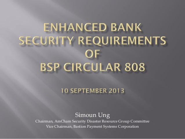 Enhanced bank security requirements of BSP Circular 808