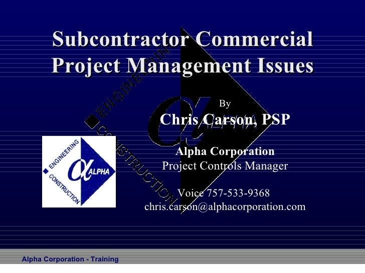 Subcontractor Scheduling
