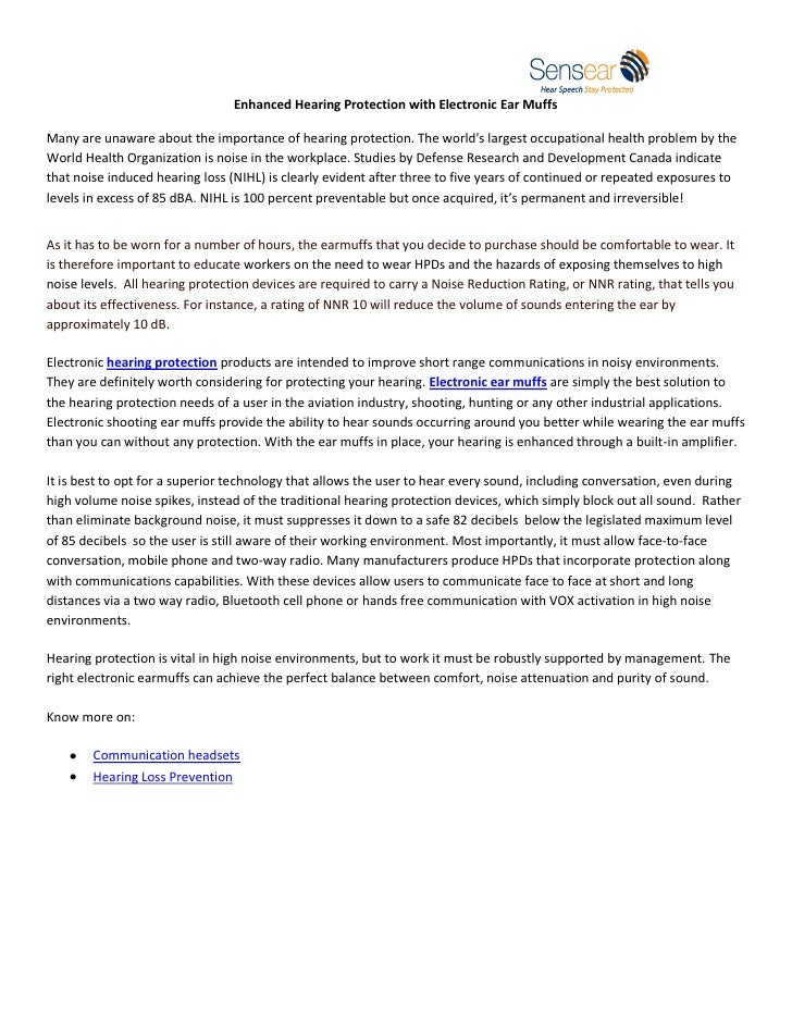 Enhanced Hearing Protection with Electronic Ear MuffsMany are unaware about the importance of hearing protection. The worl...