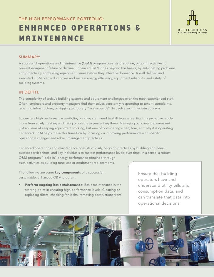 THE HIGH PERFORMANCE PORTFOLIO:  ENHANCED OPERATIONS & MAINTENANCE SUMMARY: A successful operations and maintenance (O&M) ...