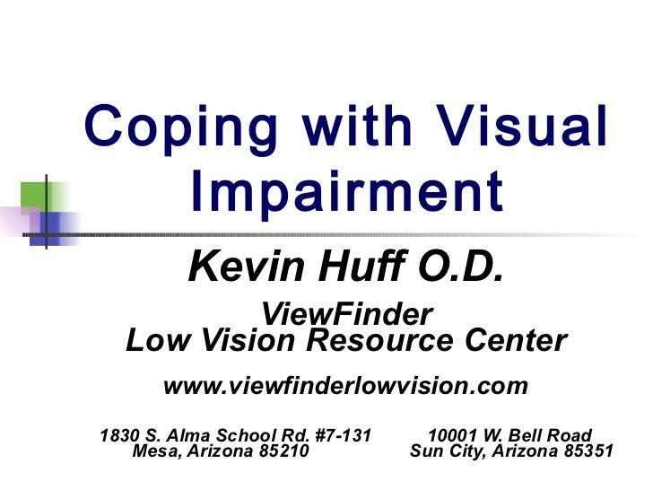 Enhanced Vision Webinar Coping With Visual Impairment