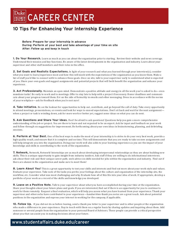 CAREER CENTER10 Tips For Enhancing Your Internship Experience        Before: Prepare for your internship in advance       ...