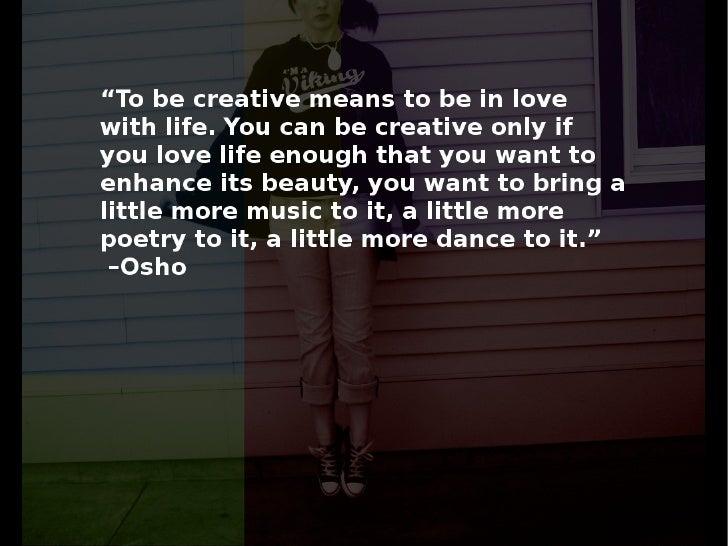 Enhance Your Creativity