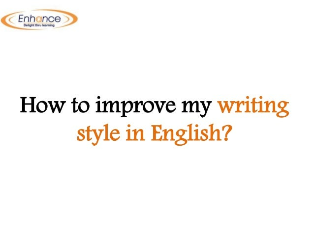 How to improve my written english ?