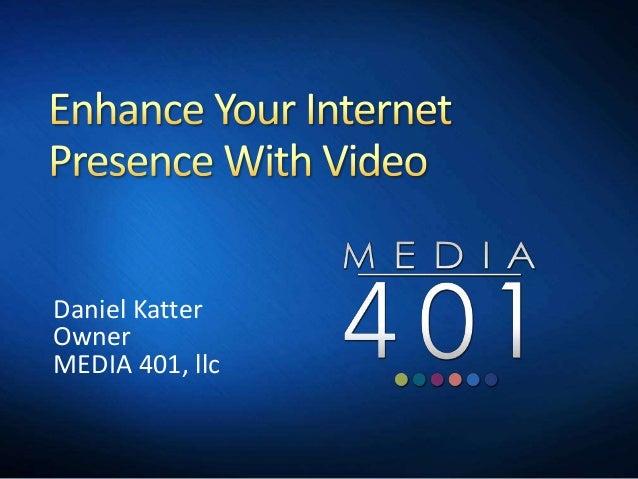 Daniel KatterOwnerMEDIA 401, llc