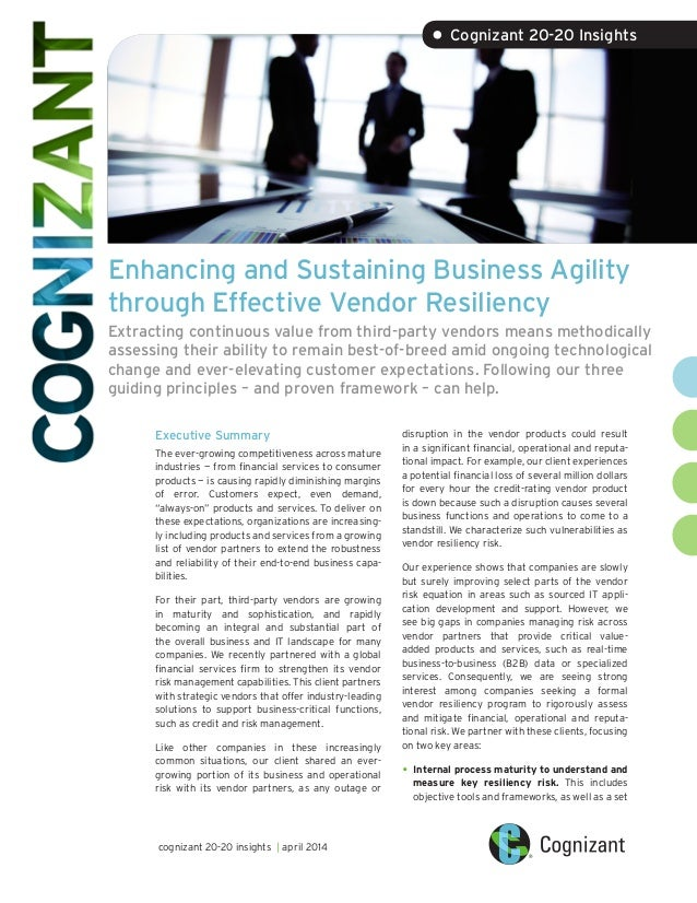 Enhancing and Sustaining Business Agility through Effective Vendor Resiliency Extracting continuous value from third-party...