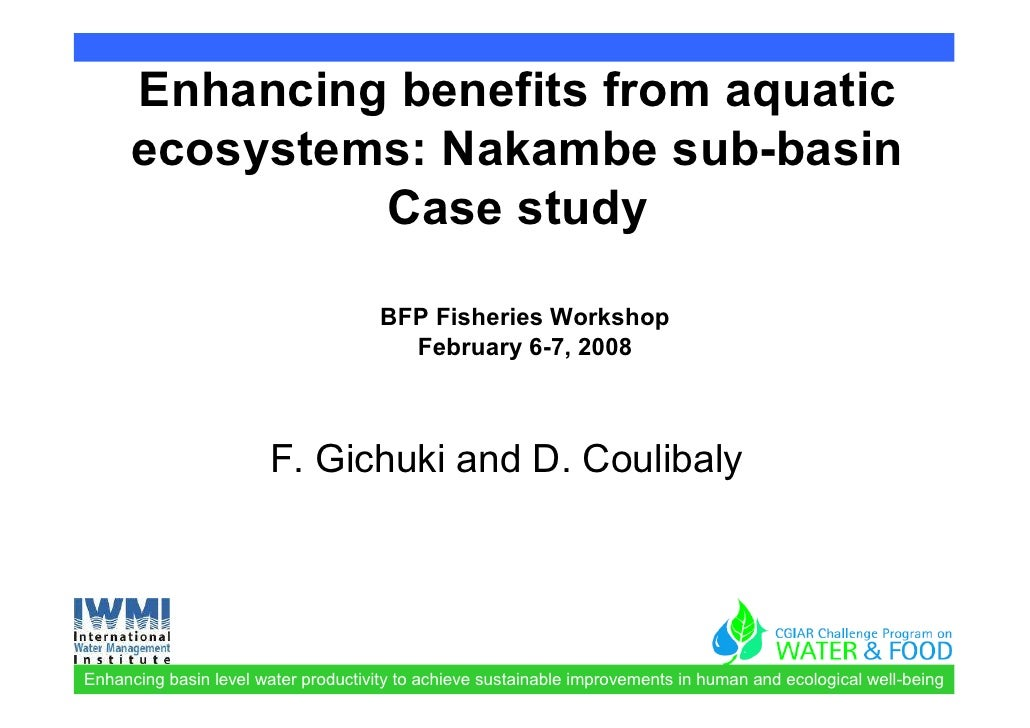 Enhancing benefits from aquatic       ecosystems: Nakambe sub-basin                Case study                             ...