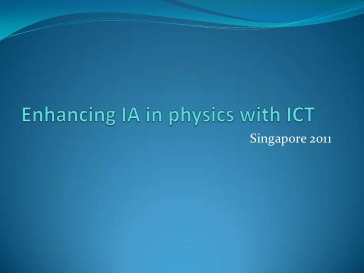 Enhancing ia in physics with ict agenda
