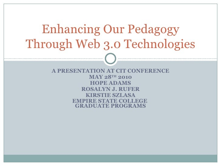 Enhancing Our Pedagogy Cit Conference