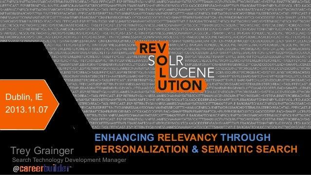 Enhancing relevancy through personalization & semantic search