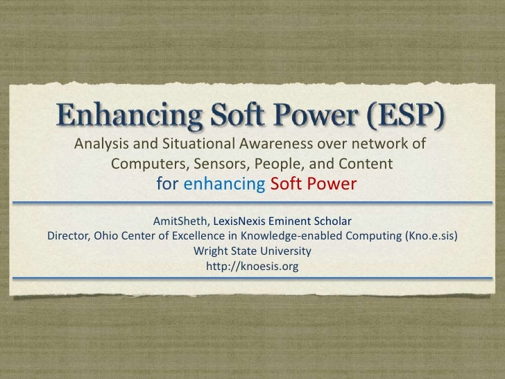 Enhancing Soft Power: using cyberspace to enhance Soft Power