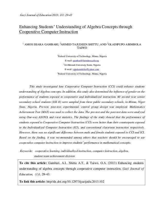 Gazi Journal of Education 2013: 1/1: 29-43 Enhancing Students' Understanding of Algebra Concepts through Cooperative Compu...