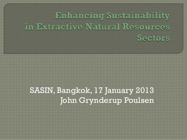 SASIN, Bangkok, 17 January 2013        John Grynderup Poulsen