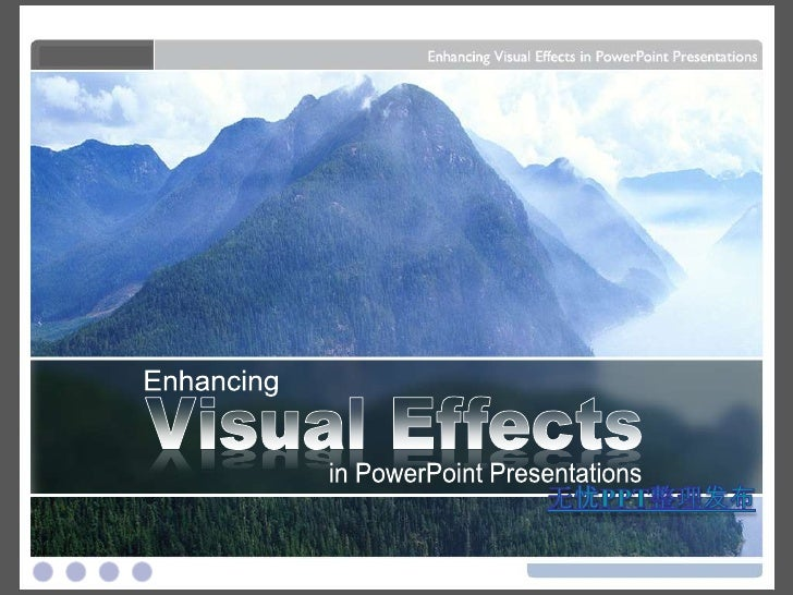 Enhancing visual effects in power point presentations