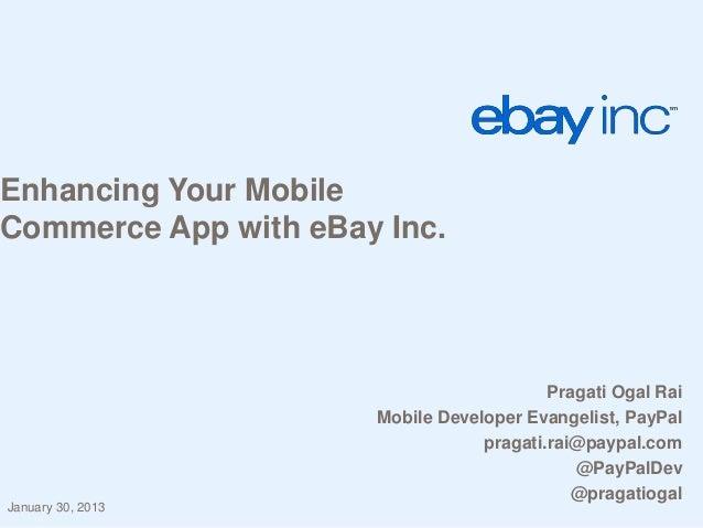 Enhancing your mobile commerce apps with e bay inc
