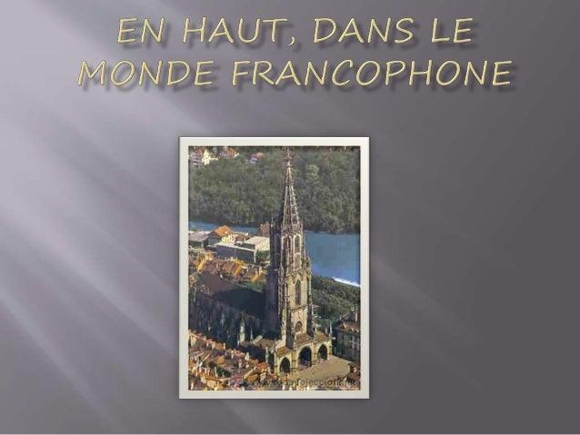 En haut, dans le monde francophone