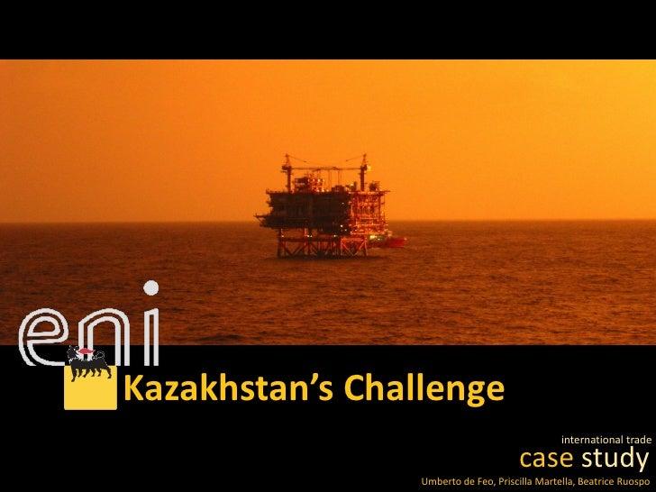 Kazakhstan's Challenge                                                international trade                                 ...