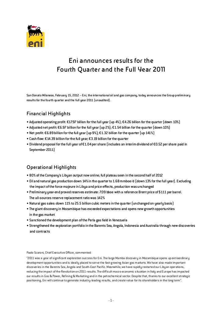 Eni announces results for the                       Fourth Quarter and the Full Year 2011San Donato Milanese, February 15,...