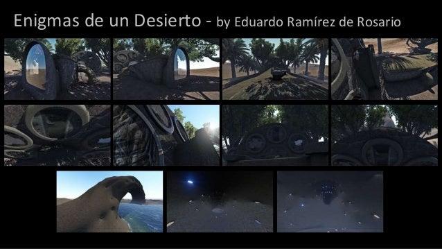 Enigmas de un Desierto - by Eduardo Ramírez de Rosario