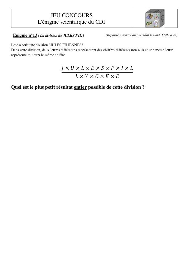 JEU CONCOURS L'énigme scientifique du CDI Enigme n°13 ( La division de JULES FIL )  (Réponse à rendre au plus tard le lund...