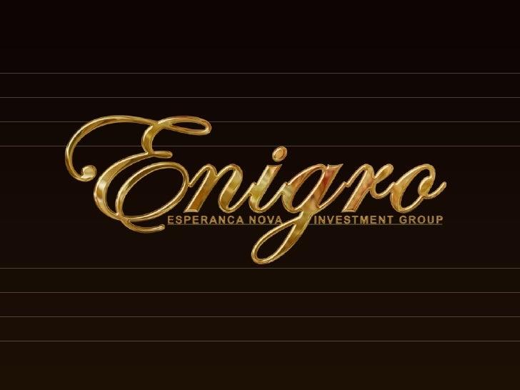 Enigro Presentation