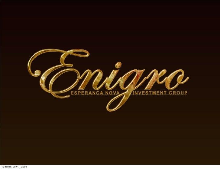 Enigro Presentation Eng