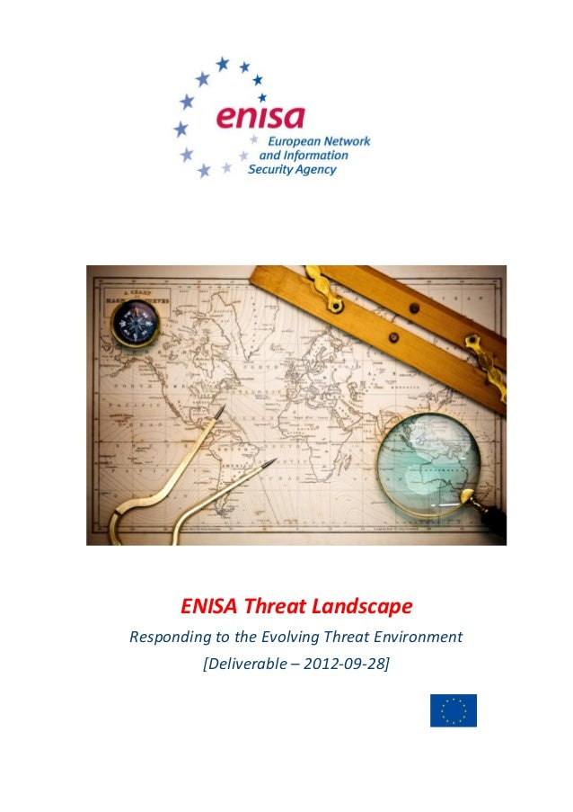 ENISA Threat Landscape Responding to the Evolving Threat Environment [Deliverable – 2012-09-28]