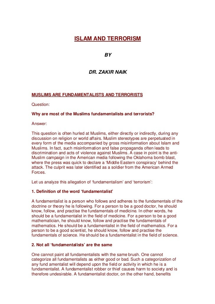 ISLAM AND TERRORISM                                        BY                               DR. ZAKIR NAIKMUSLIMS ARE FUND...