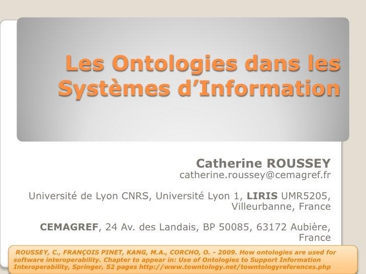 Les Ontologies dans les             Systèmes d'Information                                                     Catherine R...