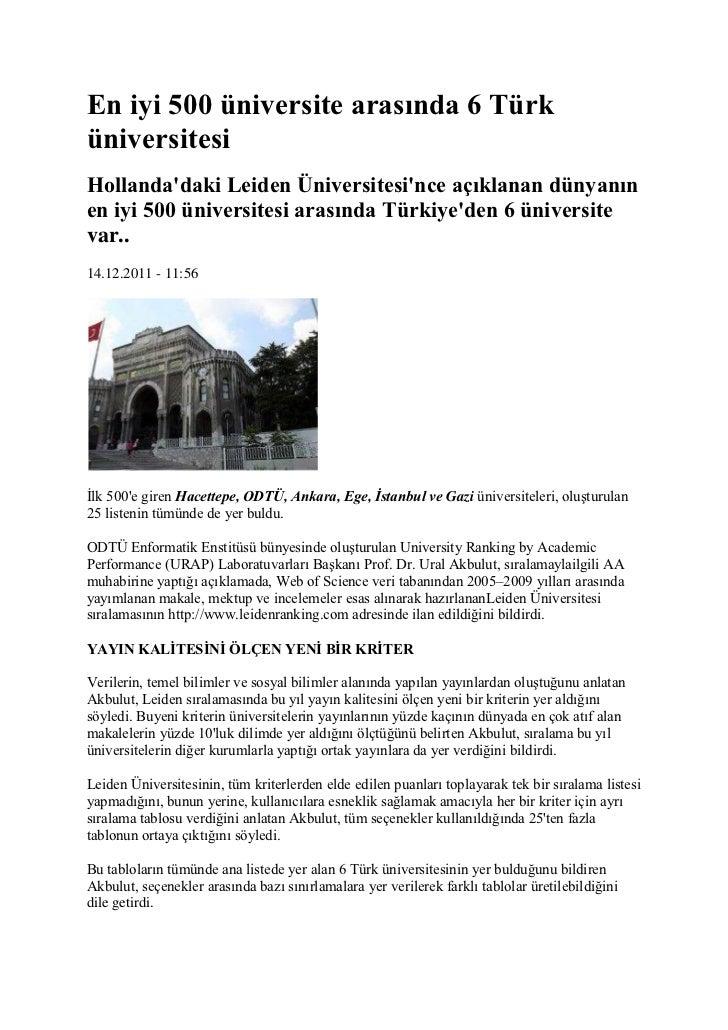 En iyi 500 üniversite arasında 6 TürküniversitesiHollandadaki Leiden Üniversitesince açıklanan dünyanınen iyi 500 üniversi...