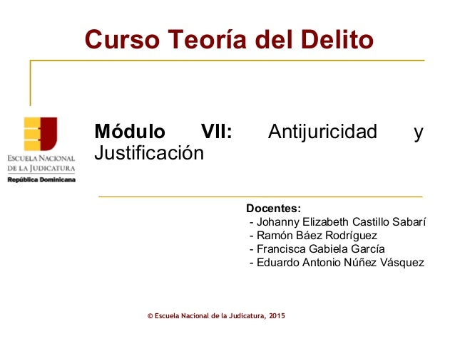 ENJ-2-301: Presentación Módulo VII Curso Teoría del Delito AJP
