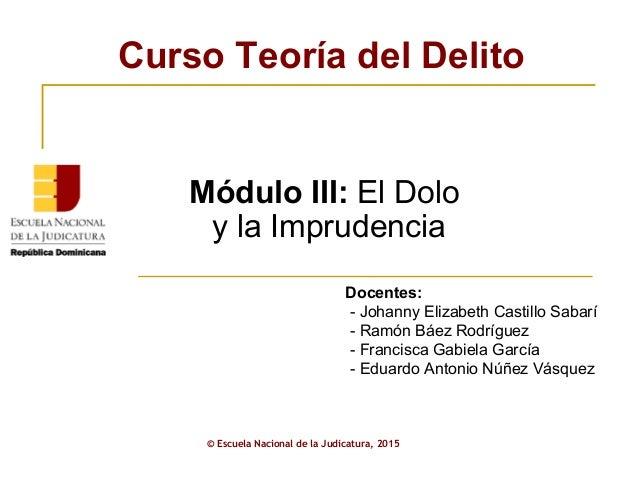 ENJ-2-301: Presentación Módulo III Curso Teoría del Delito AJP