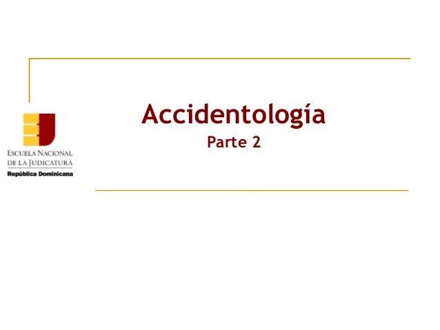 Accidentología Parte 2
