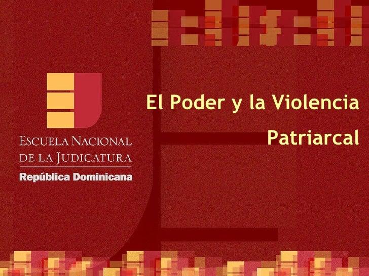 ENJ-300 El Poder y la Violencia Patriarcal