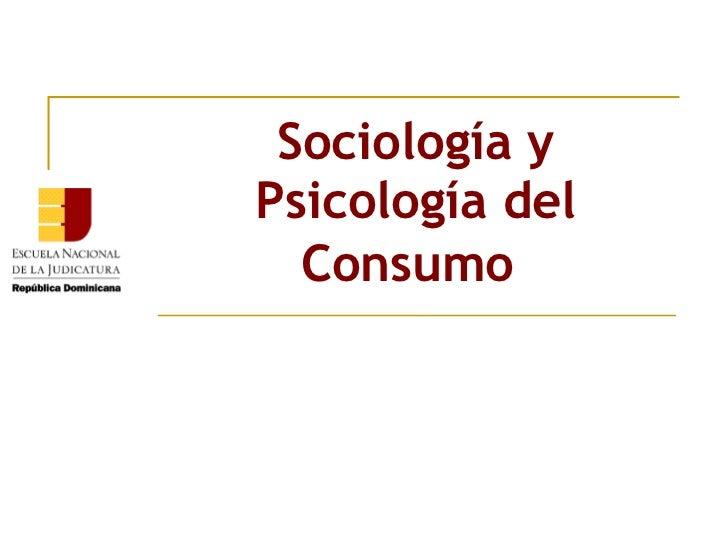 Sociología y Psicología del Consumo