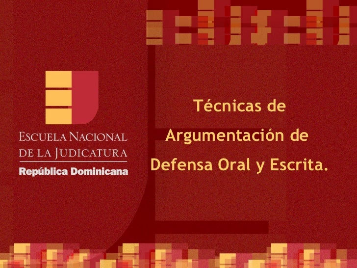 ENJ-300 Técnicas de Argumentación de Defensa Oral y Escrita