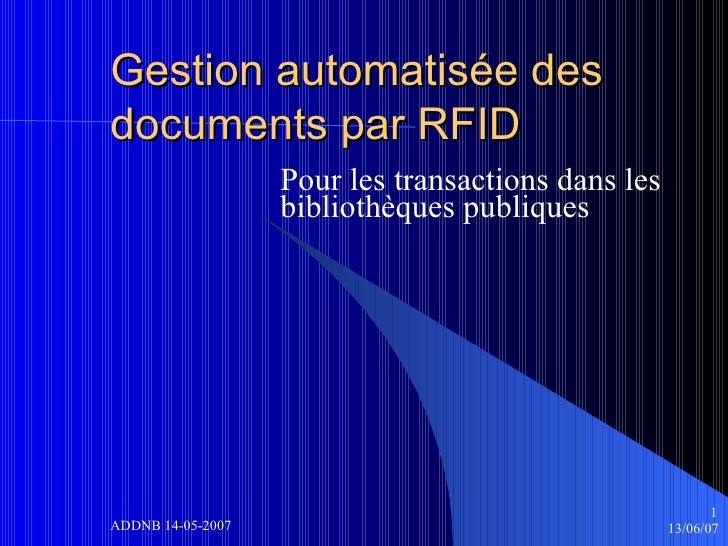 Gestion automatisée des documents par RFID Pour les transactions dans les bibliothèques publiques