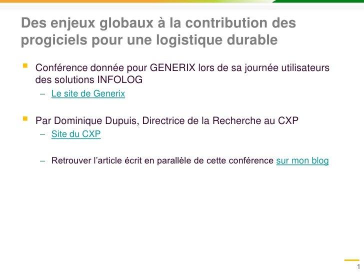 Des enjeux globaux à la contribution des progiciels pour une logistique durable<br />Conférence donnée pour GENERIX lors d...