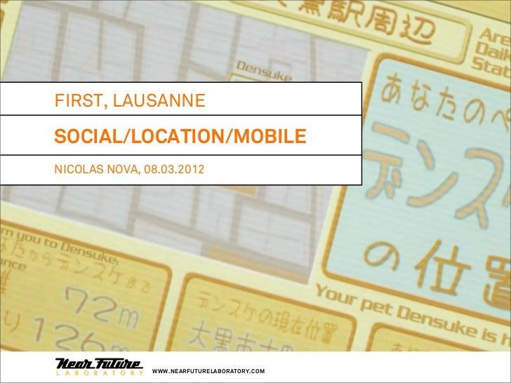 Enjeux du croisement social local mobile -  Nicolas Nova - Near Future Lab