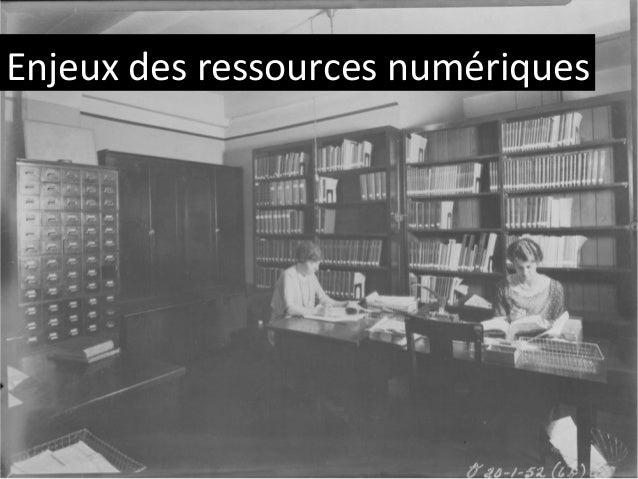 Enjeux des ressources numériques