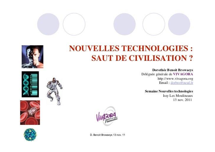 NOUVELLES TECHNOLOGIES :    SAUT DE CIVILISATION ?                                          Dorothée Benoit Browaeys      ...