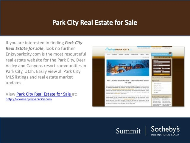 If you are interested in finding Park CityReal Estate for sale, look no further.Enjoyparkcity.com is the most resourcefulr...