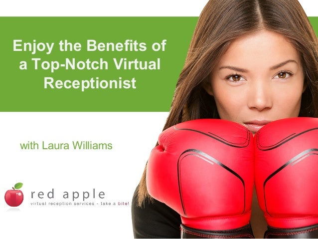 Enjoy the Benefits of a Top-Notch Virtual Receptionist  with Laura Williams