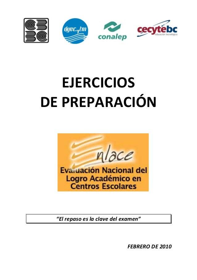 """EJERCICIOSDE PREPARACIÓN """"El repaso es la clave del examen""""                             FEBRERO DE 2010"""