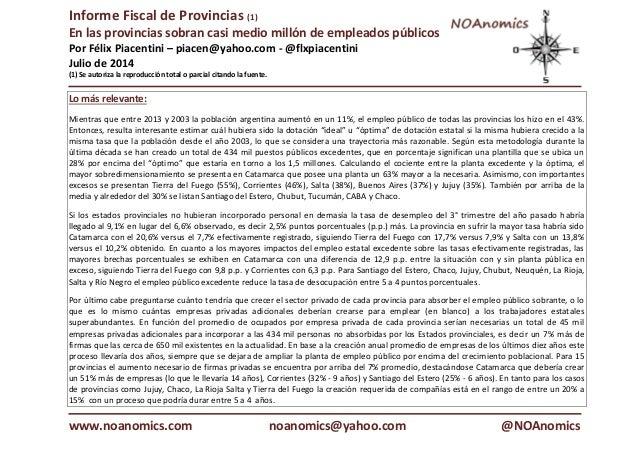 Informe Fiscal de Provincias (1) En las provincias sobran casi medio millón de empleados públicos Por Félix Piacentini – p...
