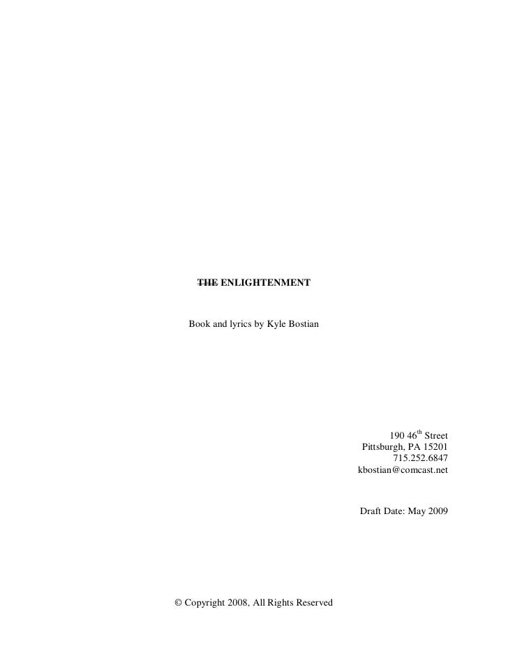 THE ENLIGHTENMENT       Book and lyrics by Kyle Bostian                                                     190 46th Stree...