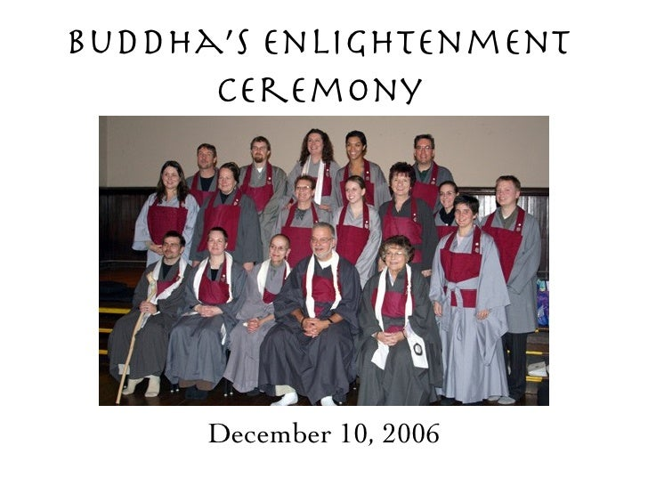 Buddha's Enlightenment Ceremony December 10, 2006